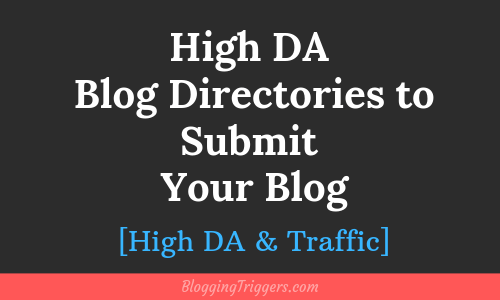 Best Blog Directories to Submit Your Blog in 2020