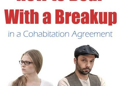 How to Deal With a Breakup in a Cohabitation Agreement