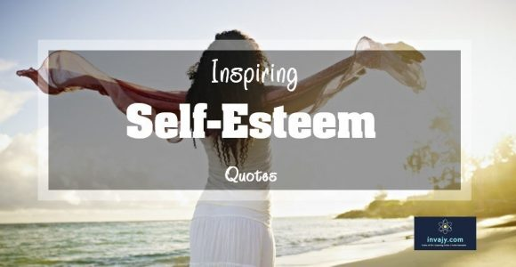 46 Inspiring Self-Esteem Quotes