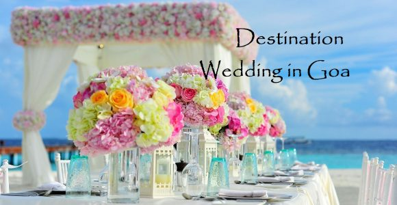 Why Goa is the best place for a Destination Wedding? | Get Set Happy