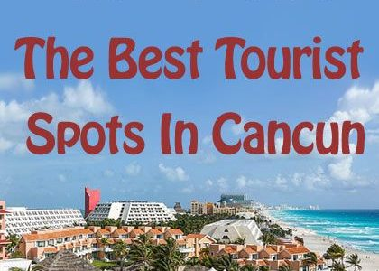 Travel And Leisure: The Best Tourist Spots In Cancun