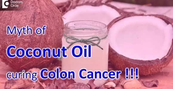 Can Coconut Oil can kill Colon Cancer Cells?