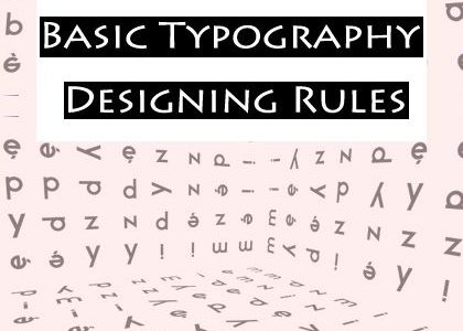Understanding Basic Typography Designing Rules