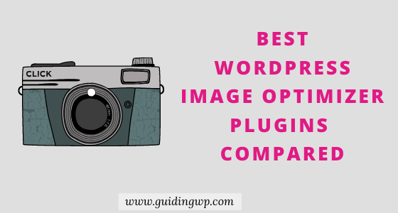 The 6 Best WordPress Image Optimizer Plugins Compared in 2020