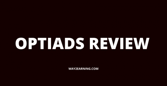 OptiAds Review : Join This Ad Network To Monetize Your Sites