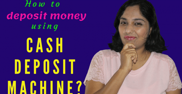 How to deposit cash to a bank account using a cash deposit machine?