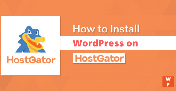 How to Install WordPress on Hostgator (With Pictures)