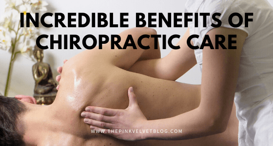 Explore Some Incredible Benefits of Chiropractic Care that Makes It a Popular Choice
