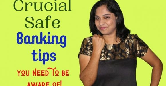 Crucial Safe Banking tips you need to be aware of!