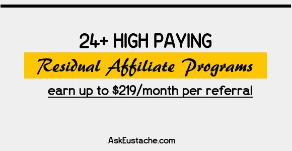 24+ Recurring Affiliate Programs That Pay Residual Commissions