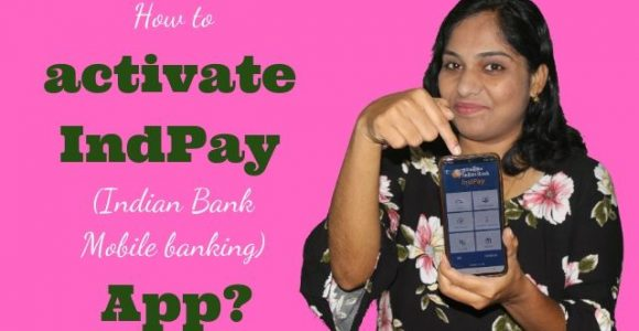 How to activate IndPay (Indian Bank Mobile banking) App?