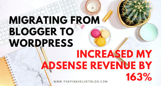 Migrating from Blogger to WordPress Increased My Adsense Revenue by 163%