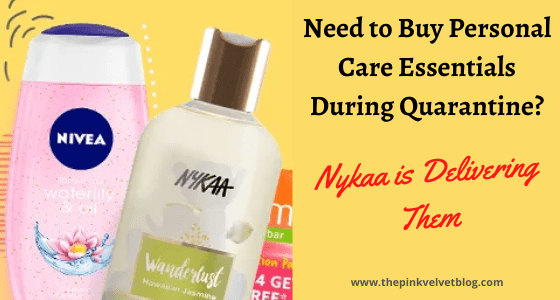 Nykaa is Delivering Personal Care Essentials During Quarantine