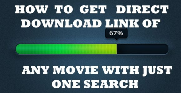 How to Find Direct Download Link Of Any Movie (Two Methods) – neoAdviser