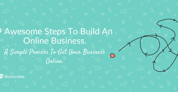 9 Awesome Ways for Building an Online Business. | Bounceble