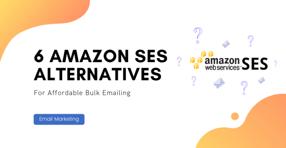 Top Amazon SES Competitors With Free Trial
