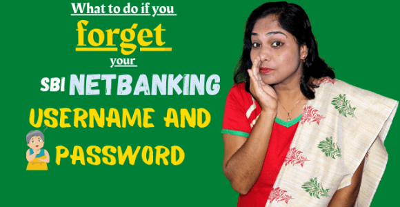 What to do if you forget your SBI netbanking Username and Password? – Banking Minutes