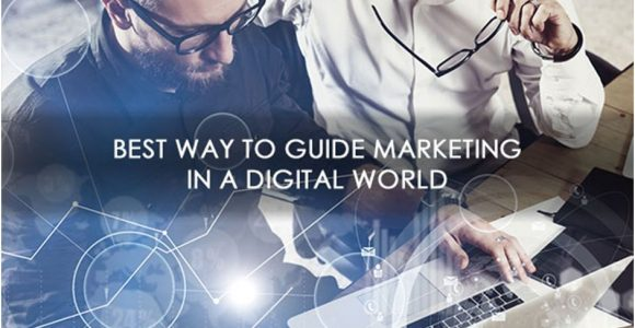Best way to Guide Marketing in a Digital World | Complete Connection
