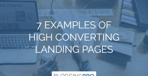 7 Examples of High Converting Landing Pages