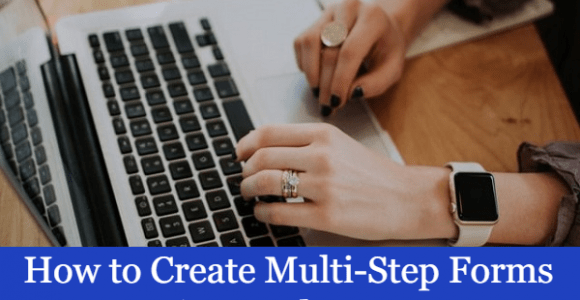 How to Create Multi-Step Forms in WordPress