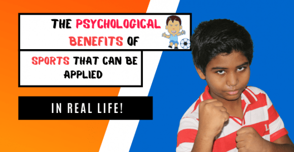 The psychological benefits of sports that can be applied in real life!