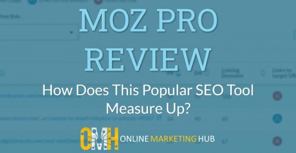 Moz Pro Review: Does This Popular SEO Tool Still Hold Up?