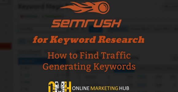 SEMRush for Keyword Research: Find Easy-to-Rank Keywords