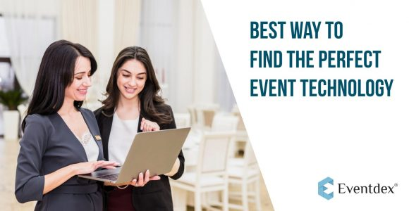 Process of finding a perfect Event Management Technology