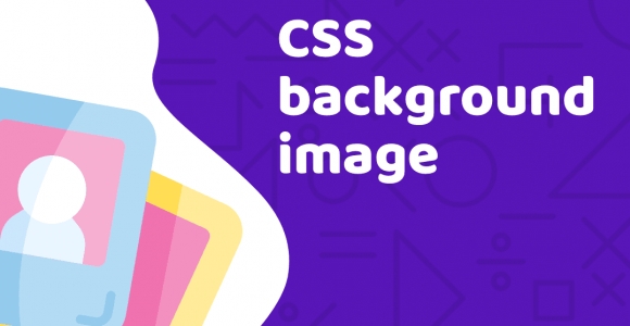 CSS background image tutorial with examples – Duomly Blog