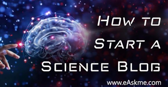 How to Launch a Successful Science Blog?