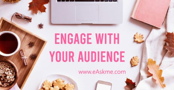 How to Engage with Your Audience Across Different Mediums
