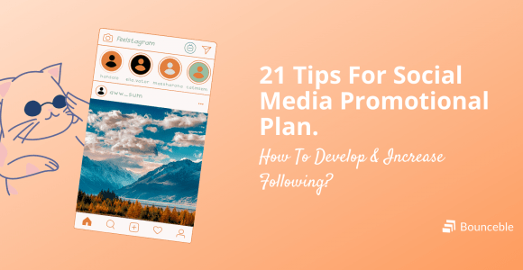 Social Media Promotion: 21 Ways To Increase Your Following | Bounceble