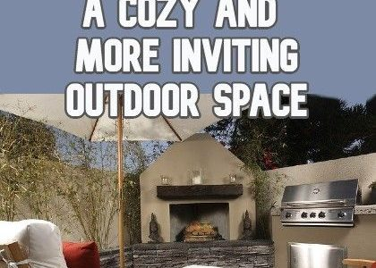 How To Create A Cozy And More Inviting Outdoor Space