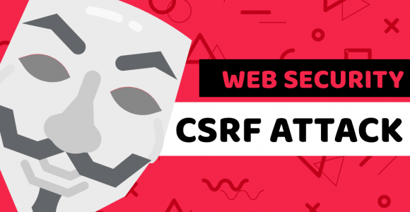 Learn what is CSRF attack – Programming courses online