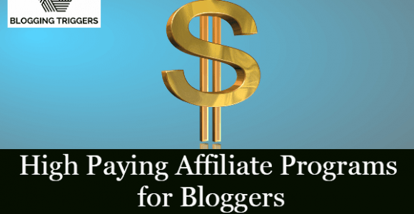 30 High Paying Affiliate Programs for Bloggers (Earn $7000 Per Sale)
