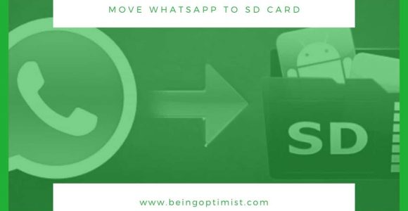 3 Proven Methods: How To Move WhatsApp To SD Card From Internal Storage