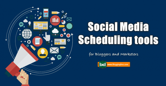 18 Best Social Media Scheduling Tools for Bloggers in 2020