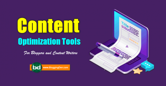 10 Best Content Optimization Tools for Bloggers and Writers