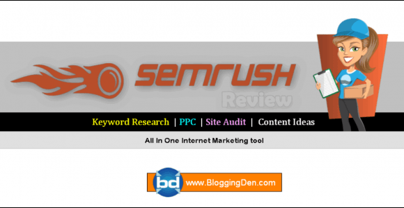SEMRush Review 2020: How to use SEMRush to Improve SEO?