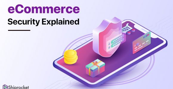 All you Need to Know About eCommerce Security -Shiprocket
