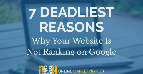 Website Not Ranking on Google? 7 Reasons Why
