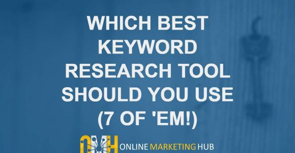 Which is The Best Keyword Research Tool For You?
