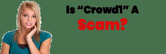 Crowd1 Review 2020: Scam or Legit
