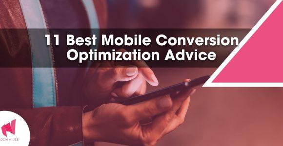 11 Best Mobile Conversion Optimization Advice