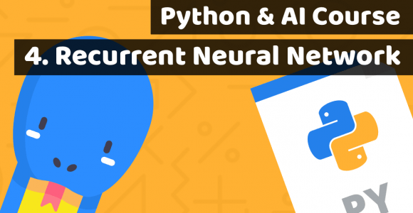 Python course with AI Lesson 4: What is Recurrent Neural Network (RNN)