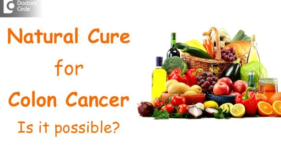 Natural Cure for Colon Cancer – Smiles Bangalore