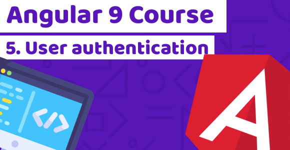 Angular Course with building a banking application with Tailwind CSS – Lesson 5: User authentication