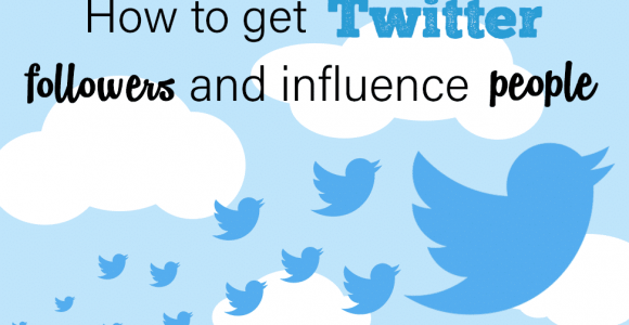 How to Get Followers on Twitter and Influence People