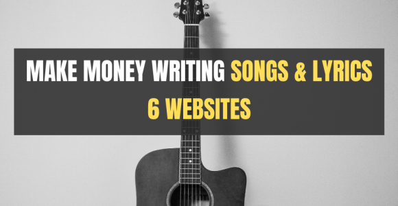 6 Websites where you can make money writing songs and lyrics