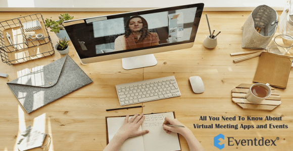 All information About Virtual Meeting Apps and Events